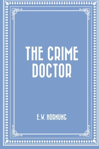 9781523992010: The Crime Doctor