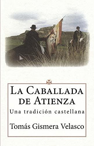 9781523992089: La Caballada de Atienza: Una tradición castellana