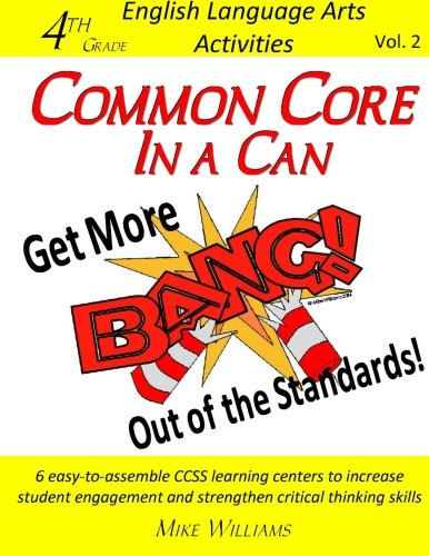 9781523995042: 2: Common Core in a Can: Get More BANG! Out of the Standards: 4th Grade ELA Activities (Volume 2)