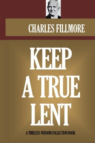 9781523995394: Keep a True Lent (Timeless Wisdom Collection)