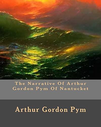 9781523997138: The Narrative Of Arthur Gordon Pym Of Nantucket
