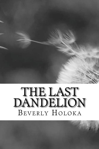 9781523998012: The Last Dandelion