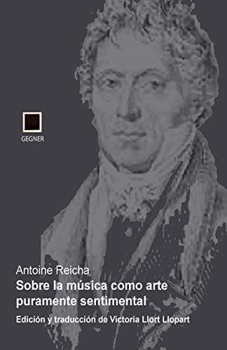 9781523999637: Sobre la música como arte puramente sentimental (Gegner) (Volume 10) (Spanish Edition)