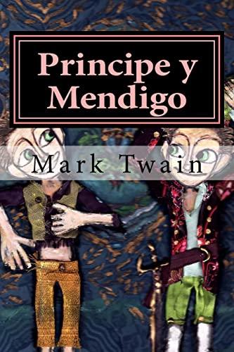 9781523999859: Principe y Mendigo (Spanish Edition)