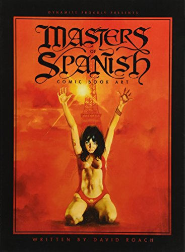 Masters of Spanish Comic Book Art: David Roach (author),