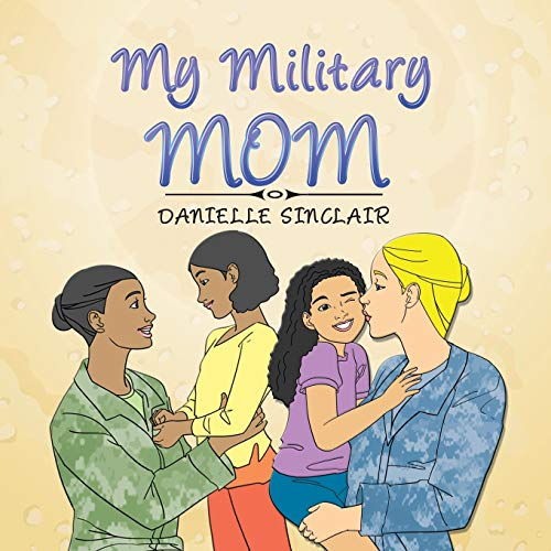 9781524511388: My Military Mom