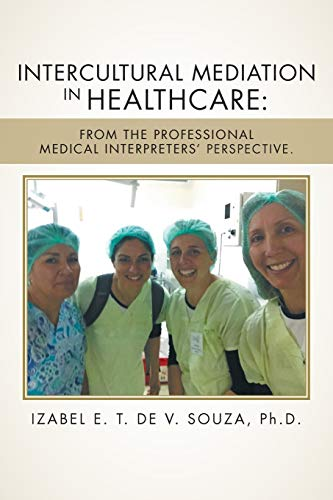 Intercultural Mediation in Healthcare: Ph D Izabel