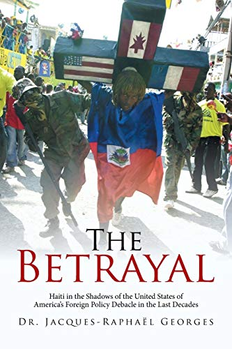 The Betrayal: Dr. Jacques-Raphaël Georges