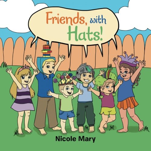 9781524516697: Friends, with Hats!