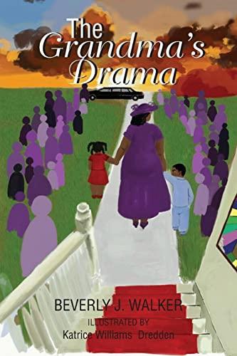 9781524524333: The Grandma's Drama