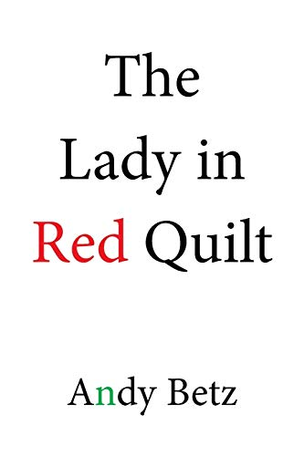9781524524739: The Lady in Red Quilt