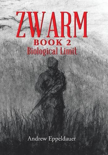 9781524525286: Zwarm Book 2: Biological Limit