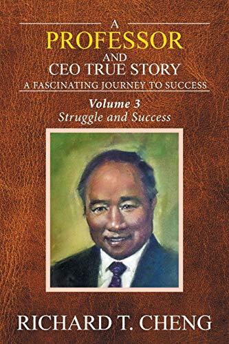 9781524535452: A Professor and CEO True Story