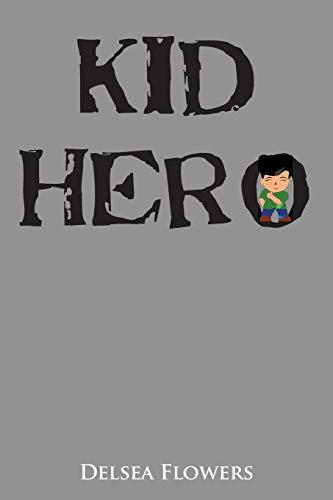 9781524536398: Kid Hero