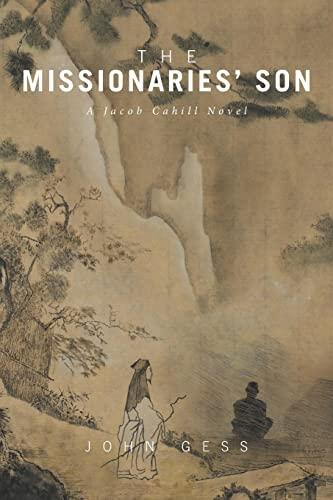 The Missionaries' Son: John Gess