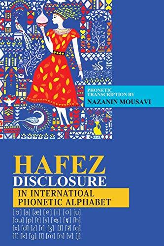 Hafez Disclosure in International Phonetic Alphabet (Paperback): Nazanin Mousavi