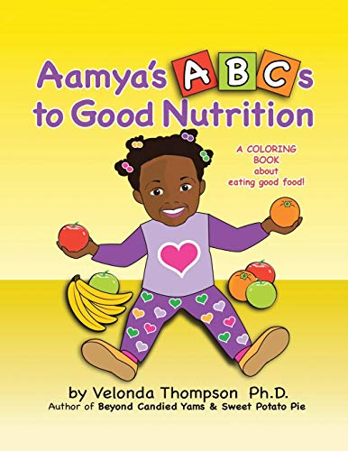 9781524601089: Aamya's ABC's to Good Nutrition