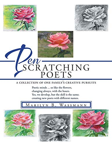 9781524604486: PEN SCRATCHING POETS: a collection of one family's creative pursuits