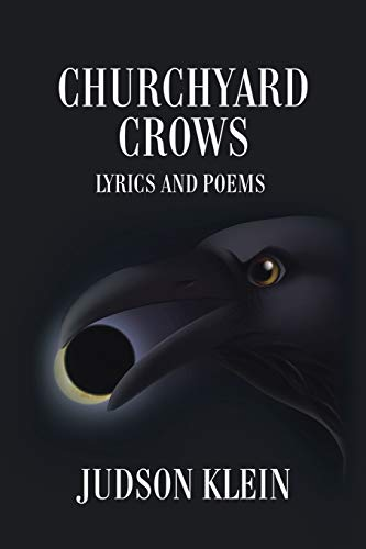 Churchyard Crows: Klein, Judson