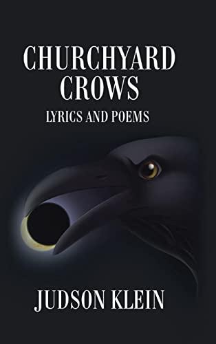 Churchyard Crows: Judson Klein