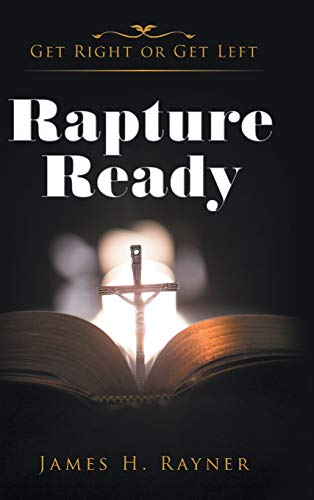 9781524618551: Rapture Ready: Get Right or Get Left