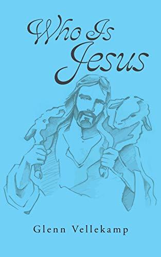Who Is Jesus: Vellekamp, Glenn