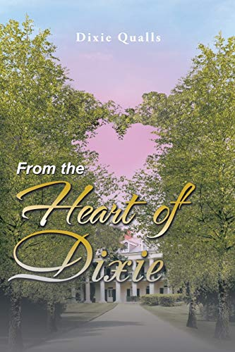 9781524623661: From the Heart of Dixie
