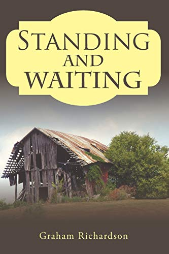 9781524624842: Standing and Waiting