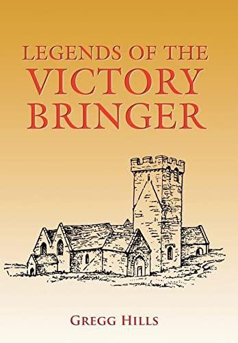9781524637514: Legends of the Victory Bringer