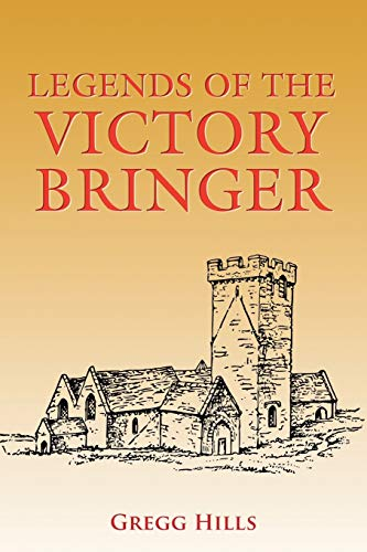 9781524637538: Legends of the Victory Bringer