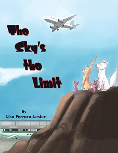 9781524645618: The Sky's the Limit