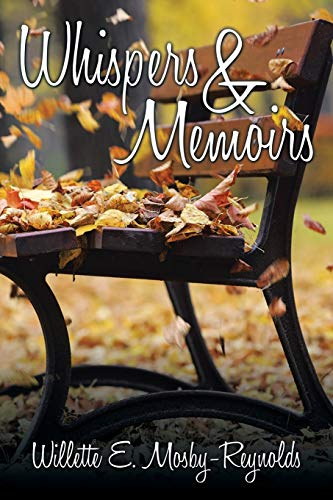 Whispers & Memoirs: Willette E. Mosby-Reynolds