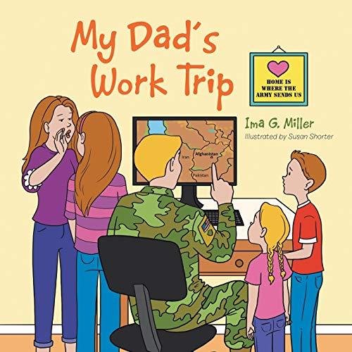 My Dad's Work Trip: Ima G. Miller