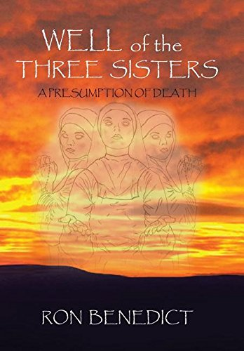 9781524656171: Well of the Three Sisters: A Presumption of Death