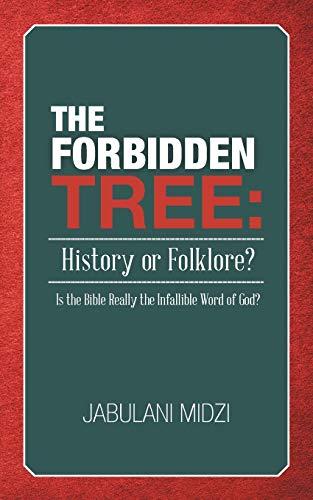 The Forbidden Tree: History or Folklore?: Is: Jabulani Midzi