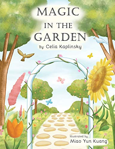 Magic in the Garden: Celia Kaplinsky