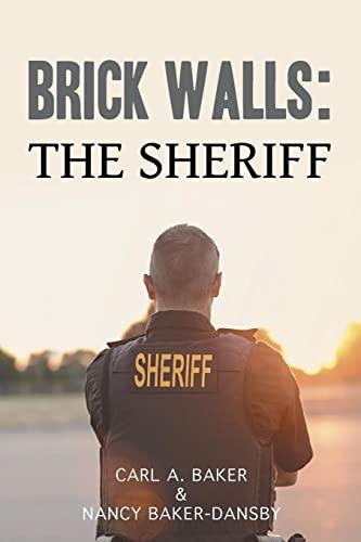 9781524669874: Brick Walls: The Sheriff
