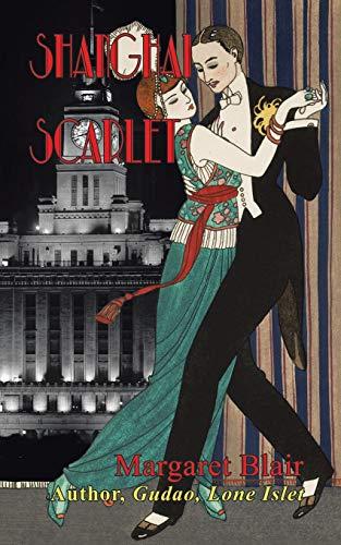 9781524679156: Shanghai Scarlet