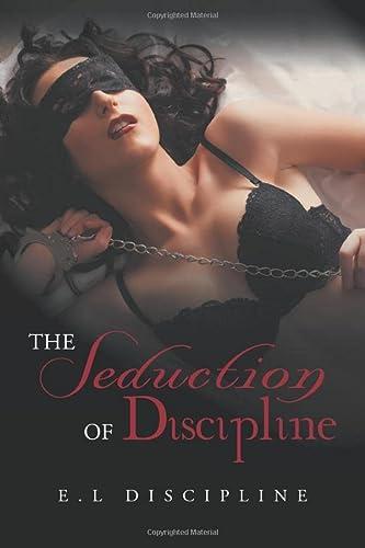 The Seduction of Discipline