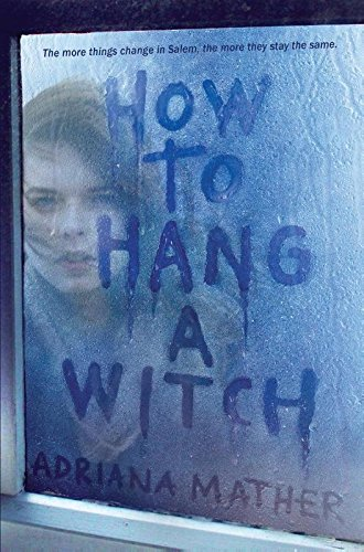 9781524700836: How to Hang a Witch