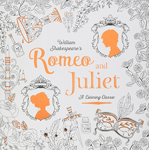9781524701147: Romeo and Juliet: A Coloring Classic