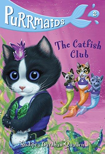 Purrmaids #2: The Catfish Club: Bardhan-Quallen, Sudipta