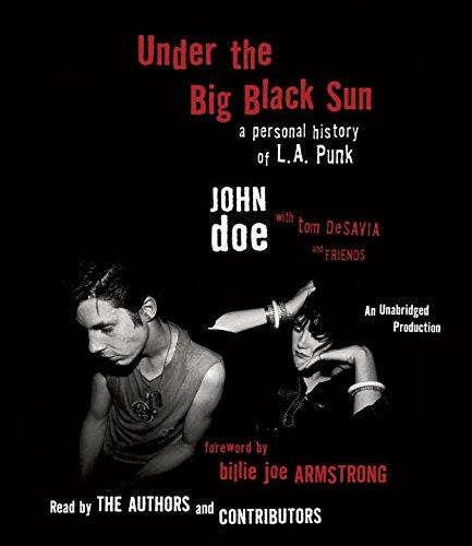 9781524703622: Under the Big Black Sun: A Personal History of L.A. Punk