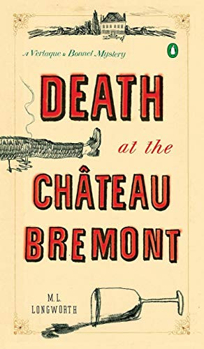 9781524704292: Death at the Chateau Bremont: A Verlaque and Bonnet Mystery