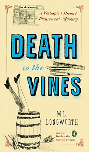 9781524704308: Death in the Vines: A Verlaque and Bonnet Mystery