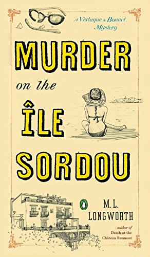 9781524704315: Murder on the Ile Sordou: A Verlaque and Bonnet Mystery