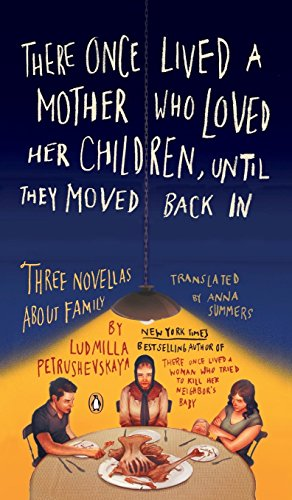 9781524704384: There Once Lived a Mother Who Loved Her Children, Until They Moved Back in: Three Novellas about Family