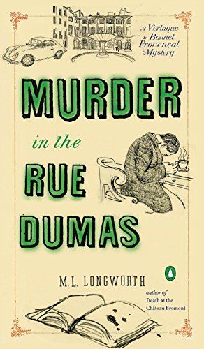 9781524704568: Murder in the Rue Dumas: A Verlaque and Bonnet Mystery