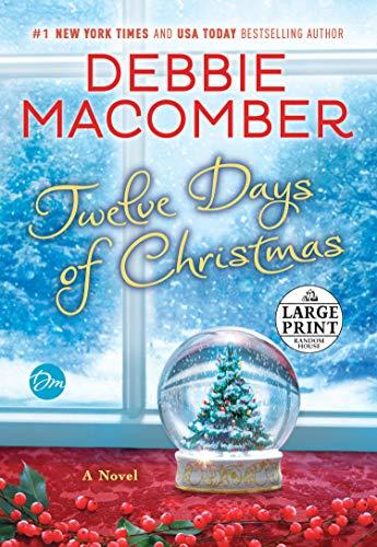 9781524708344: Twelve Days of Christmas: A Christmas Novel (Random House Large Print)