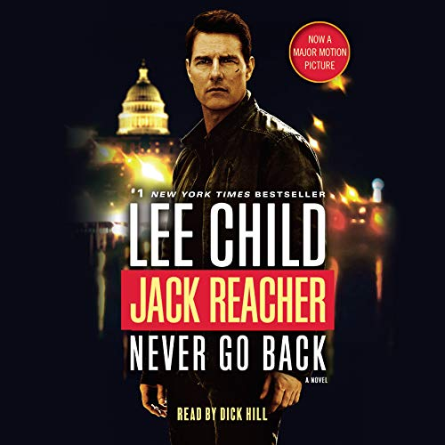 Jack Reacher: Never Go Back (Movie Tie-In Edition): A Jack Reacher Novel (Compact Disc): Lee Child